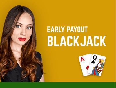Early Payout Blackjack